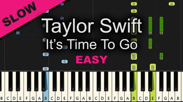 Taylor Swift – It's Time To Go – Easy