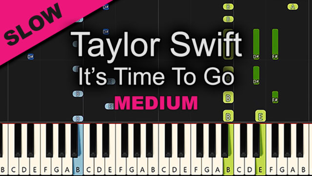 Taylor Swift – It's Time To Go – Medium