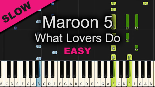 Maroon 5 – What Lovers Do – Easy