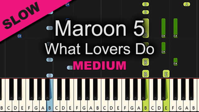 Maroon 5 – What Lovers Do – Medium