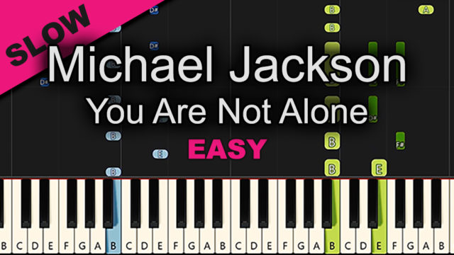 Michael Jackson – You Are Not Alone – Easy